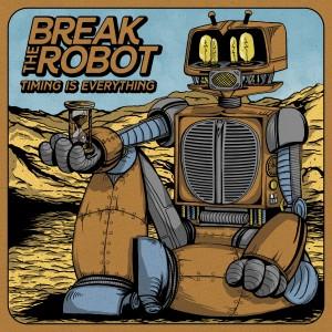 breaktherobot_timingiseverything_albumcover_test