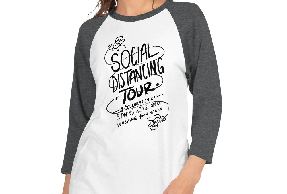 Introducing Social Distancing Tour merch benefit
