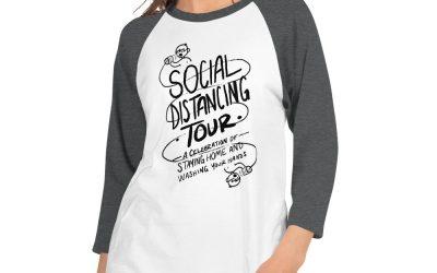 Introducing Social Distancing Tour merch benefit
