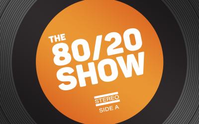 The 80/20 Show celebrates 1 year!