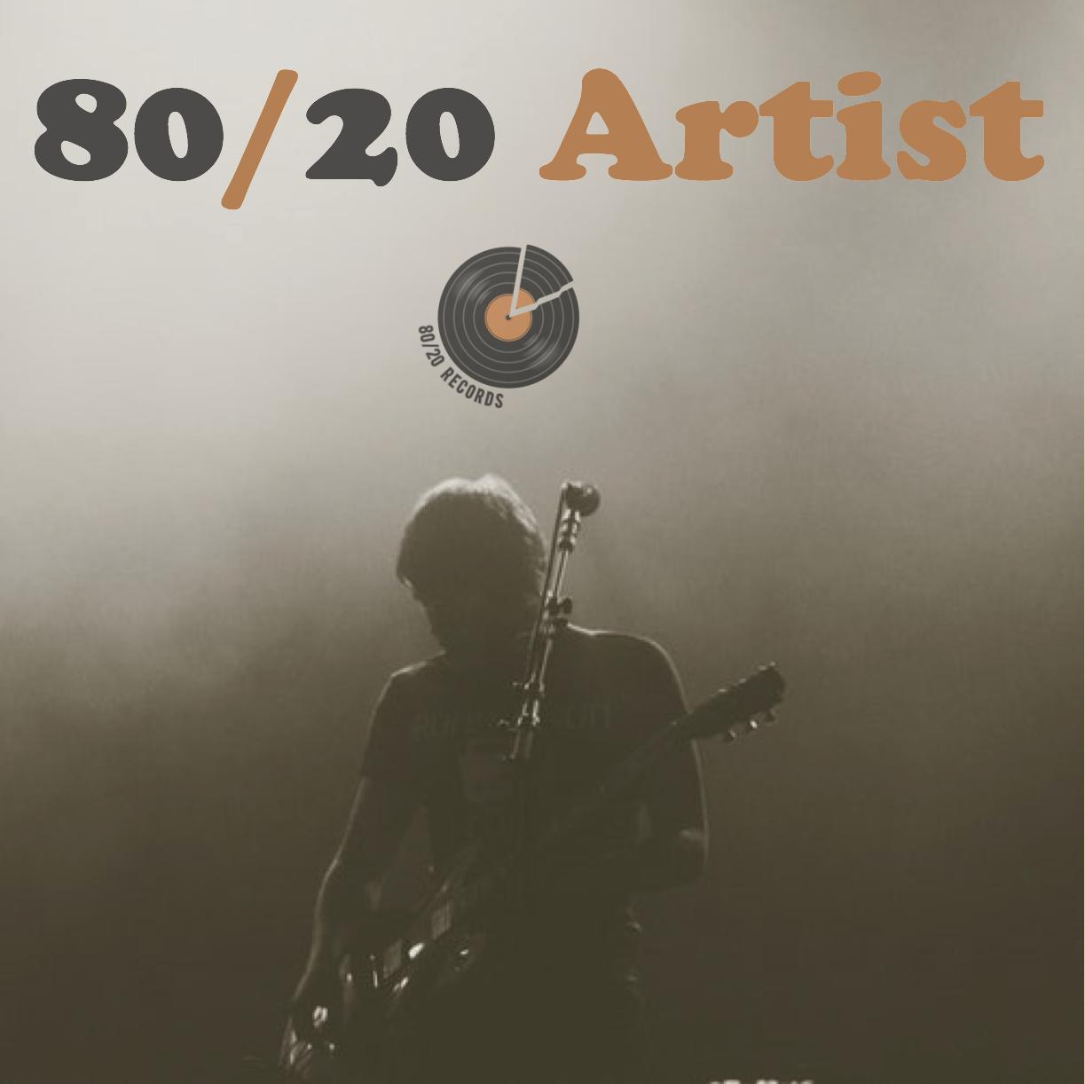 80/20 Artist Playlist