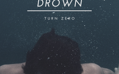 Turn Zero releases cover 'Drown'